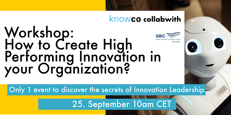 How to Create an High Performance Innovation in your Organization?