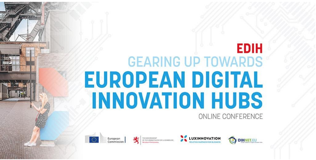 Gearing up towards European Digital Innovation Hubs conference